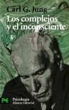 Los complejos y el inconsciente (Ciencias Sociales) - C.G. Jung, Jesús López Pacheco