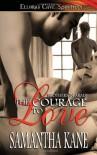 The Courage to Love - Samantha Kane