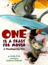 One Is a Feast for Mouse: A Thanksgiving Tale - Judy Cox