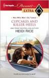 Cupcakes and Killer Heels - Heidi Rice