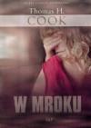 W mroku - Thomas H. Cook