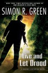 Live and Let Drood - Simon R. Green
