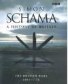 A History of Britain: The British Wars 1603-1776  - Simon Schama