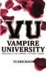 Vampire University (Vampire University, #1) - V.J. Erickson