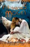All Hallows' Moon: Seasons of the Moon - S M Reine