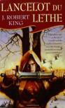 Lancelot Du Lethe - J. Robert King, Brian M. Thomsen