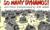 So Many Dynamos!: and Other Palindromes - Jon Agee