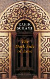 The Dark Side of Love - Rafik Schami, Anthea Bell