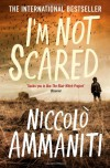I'm Not Scared - Niccolò Ammaniti