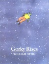 Gorky Rises - William Steig