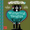 Wuthering Heights: A BabyLit  Weather Primer (Little Miss Bronte) - Jennifer Adams
