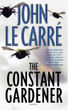 Constant Gardener the - John le Carré
