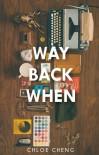 Way Back When - Chloe Cheng (cityscape)
