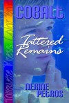 Cobalt: Tattered Remains - Nerine Petros