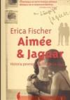 Aimee & Jaguar. Historia pewnej miłości Berlin 1943 - Erica Fischer