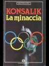 La minaccia - Heinz G. Konsalik