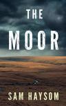 The Moor - John Haysom