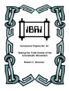 Testing the Truth Claims of the Charismatic Movement (IBRI Occasional Papers Book 44) - Robert C. Newman