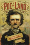 Poe-Land: The Hallowed Haunts of Edgar Allan Poe - J W Ocker