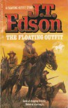 The Floating Outfit - J.T. Edson