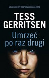 Umrzec po raz drugi - Tess Gerritsen