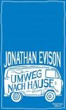 Umweg nach Hause: Roman - Jonathan Evison, Isabel Bogdan