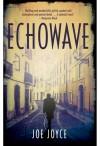 Echowave (Echoland) - Joe Joyce