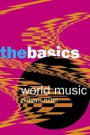 World Music: The Basics - Richard O. Nidel
