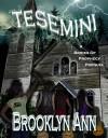 Tesemini: Lake of Spirits (Brides of Prophecy) - Brooklyn Ann