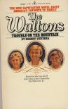 The Waltons: Trouble on the Mountain - Robert Weverka