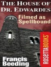 The House of Dr. Edwardes (RosettaBooks Into Film) - Francis Beeding