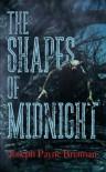 The Shapes of Midnight - Joseph Payne Brennan