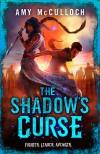The Shadow's Curse - Amy McCulloch