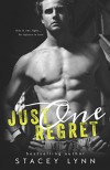 Just One Regret (Just One Song Book 3) - Stacey Lynn