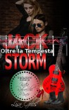 Jack Storm oltre la tempesta - Lisa Gillis