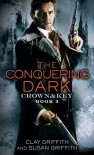 The Conquering Dark - Clay Griffith, Susan Griffith