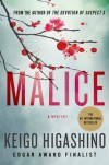 Malice: A Mystery - Keigo Higashino, Alexander O. Smith