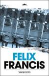 Vererada - Felix Francis, Lauri Vahtre