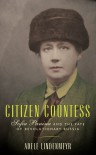 Citizen Countess: Sofia Panina and the Fate of Revolutionary Russia - Adele Lindenmeyr