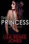 The Princess - Lisa Renee Jones