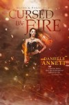 Cursed by Fire (Blood & Magic #1) - Danielle Annett