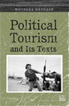 Political Tourism and Its Texts - Maureen Moynagh