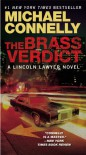 The Brass Verdict: A Novel (A Lincoln Lawyer Novel) - Michael Connelly