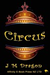 Circus - J.M. Dragon
