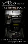 KSHM Project Presents: The Phone Booth - Henry Martin, Karl Strand