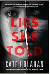 Lies She Told - Cate Holahan