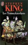 Les Tommyknockers 2 - Dominique Dill, Stephen King