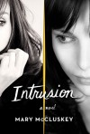 Intrusion: A Novel - Mary McCluskey