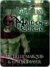 Maiden's Curse (Siren Warrior, #1) - Michelle Marquis,  Lindsey Bayer