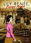 Lily Renee, Escape Artist: From Holocaust Survivor to Comic Book Pioneer (Graphic Universe) - Trina Robbins, Anne Timmons, Mo Oh